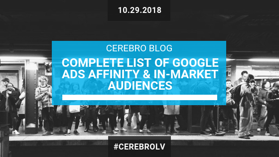 Complete List of Affinity and Google Ads In-Market Audiences
